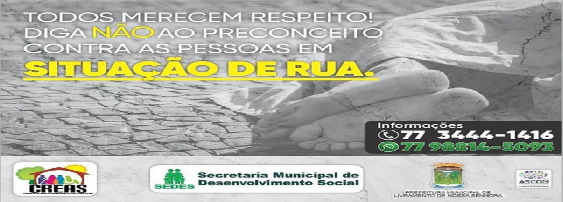O CREAS, faz campanha no combate a discriminação das Pessoas em Situação de Rua