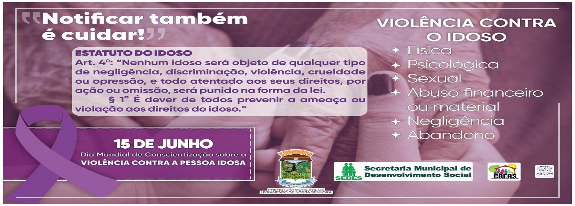 DIA MUNDIAL DE CONSCIENTIZAÇÃO SOBRE A VIOLÊNCIA CONTRA A PESSOA IDOSA