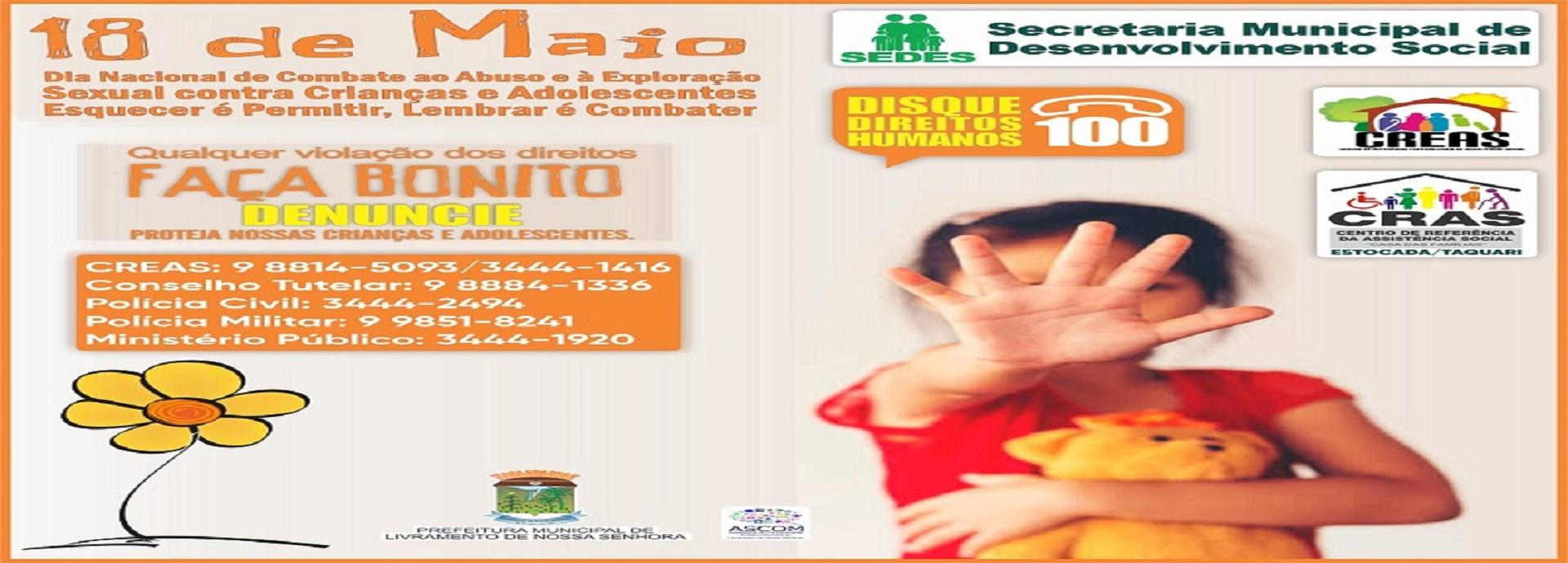 18 DE MAIO - Campanha Nacional de Combate ao Abuso e Exploração Sexual de Crianças e Adolescentes