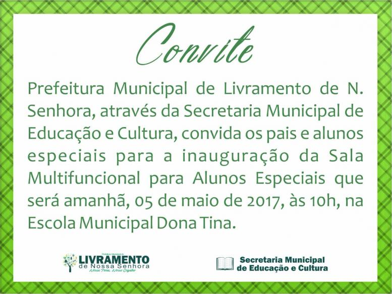 CONVITE :INAUGURAÇÃO DA SALA MULTIFUNCIONAL PARA ALUNOS ESPECIAIS