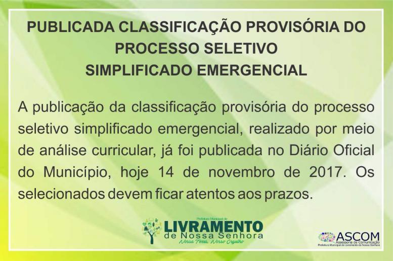 PUBLICADA CLASSIFICAÇÃO PROVISÓRIA DO PROCESSO SELETIVO SIMPLIFICADO EMERGENCIAL